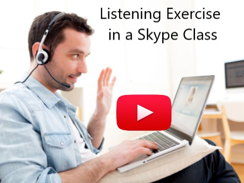 exercise d'écoute en cours d'anglais par Skype