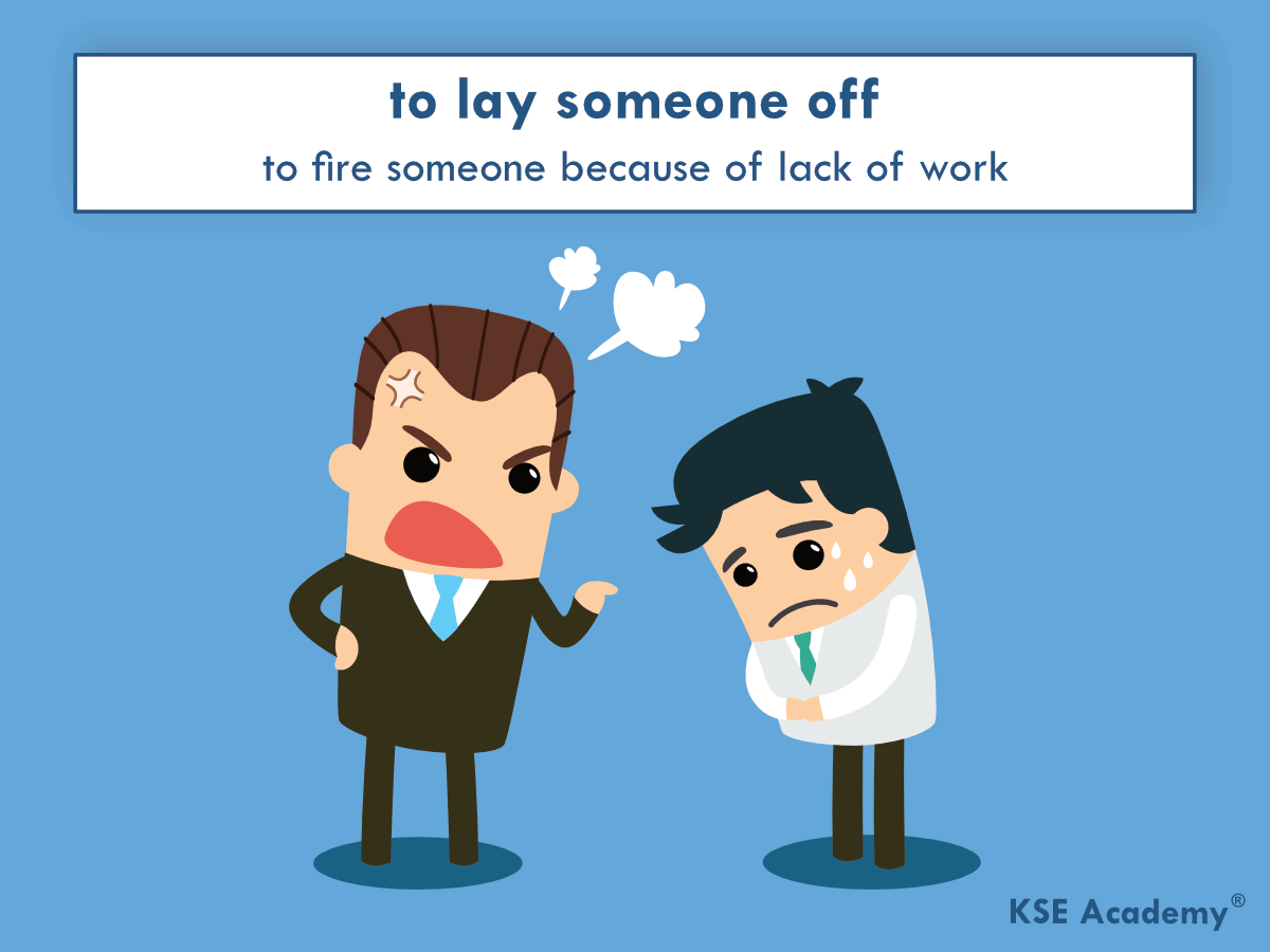 Phrasal verbs for work: to lay someone off