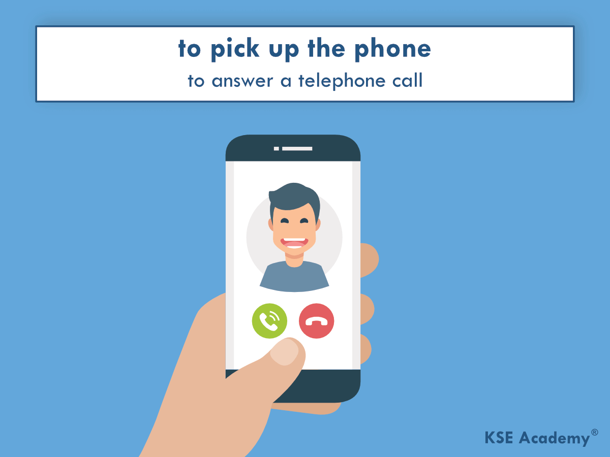 Phrasal verbs for work: to pick up the phone