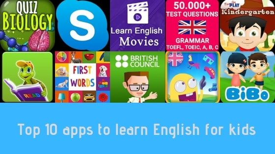 Top 10 apps for kids to learn English