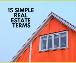 15 simple real estate terms
