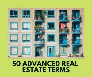 50 advanced real estate terms
