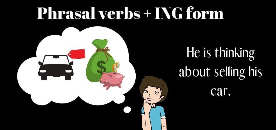 Phrasal verbs + ING