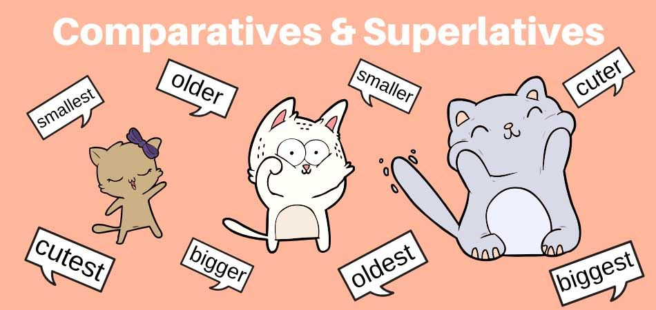comparatives and superlatives explained in pictures